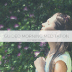 Guided morning meditation